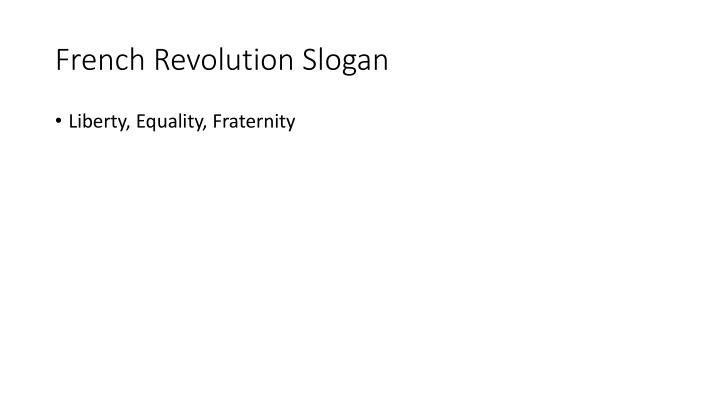 French Revolution Slogan