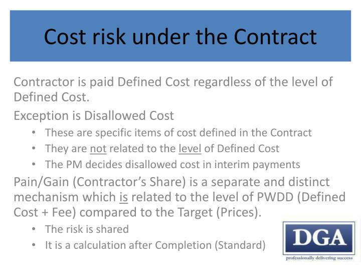 Cost risk under the Contract