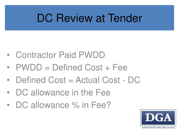 DC Review at Tender