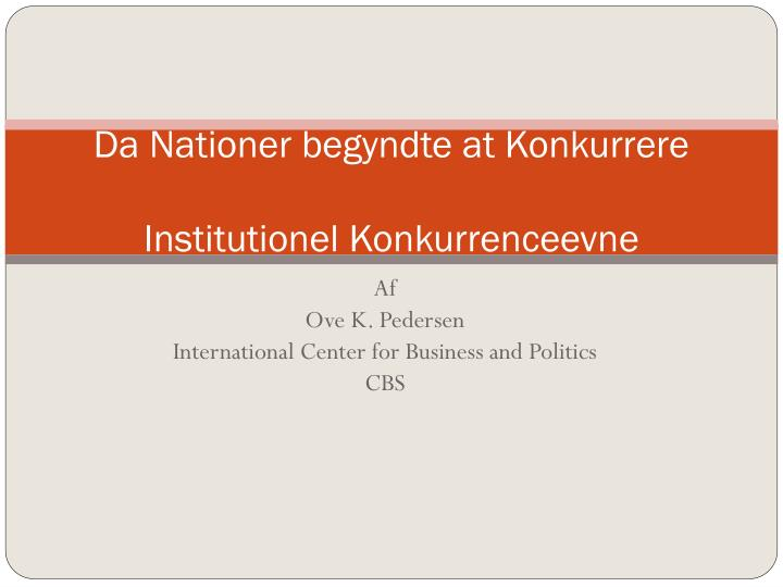 Da nationer begyndte at konkurrere institutionel konkurrenceevne