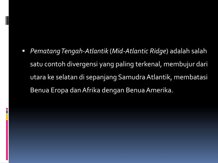 Pematang Tengah-Atlantik