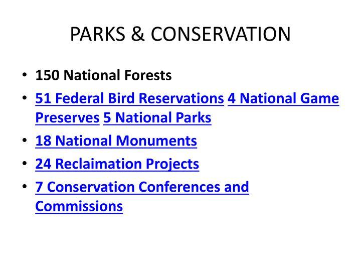 PARKS & CONSERVATION