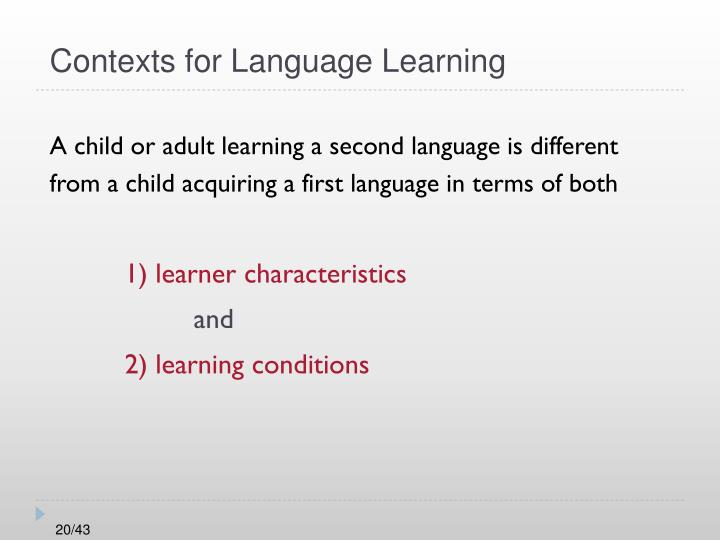Contexts for Language Learning