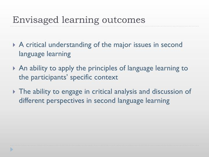 Envisaged learning outcomes