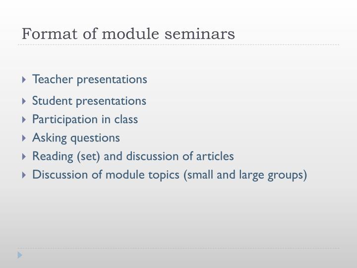 Format of module seminars