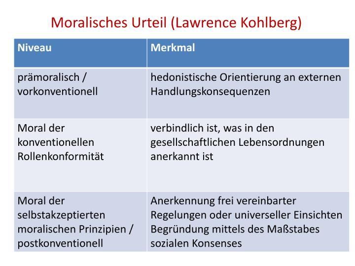 Moralisches Urteil (Lawrence Kohlberg)