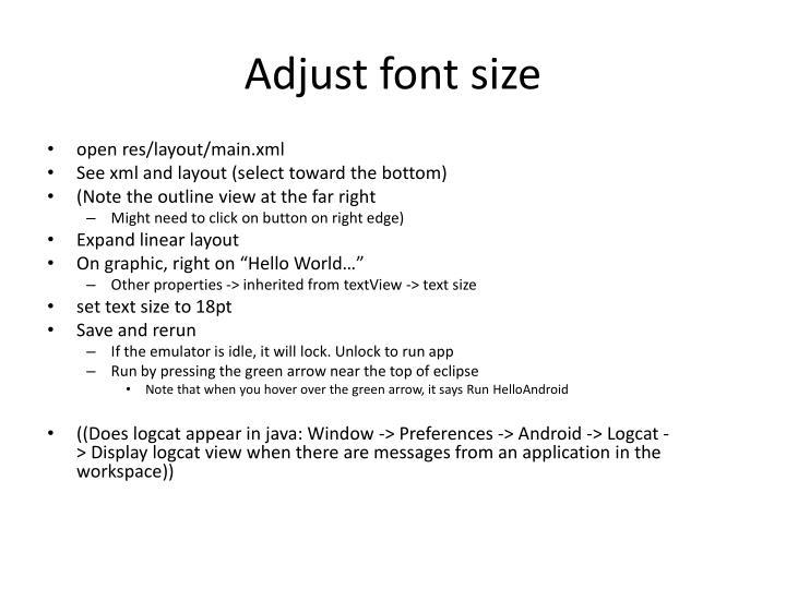 Adjust font size
