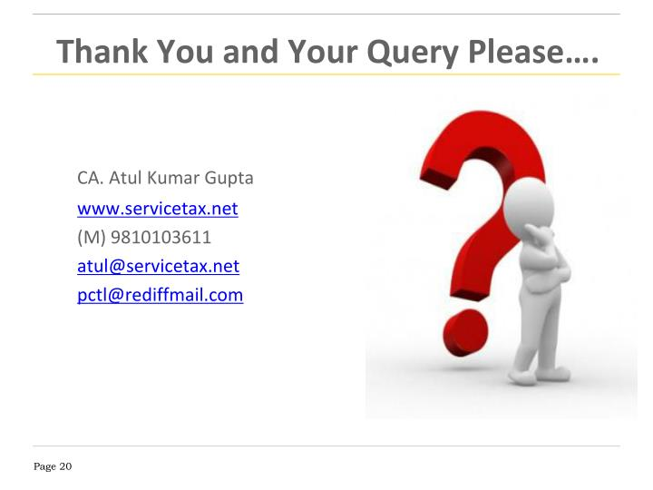 Thank You and Your Query Please….