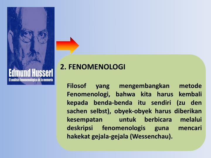 2. FENOMENOLOGI
