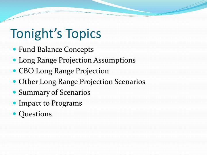 Tonight's Topics