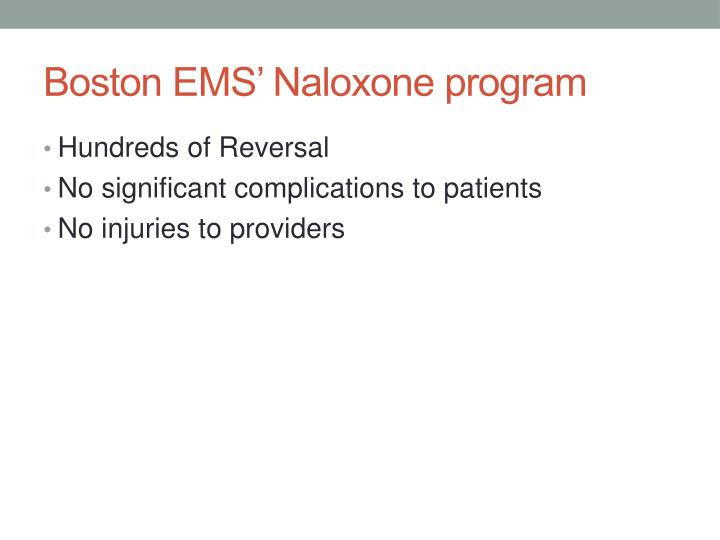 Boston EMS' Naloxone program