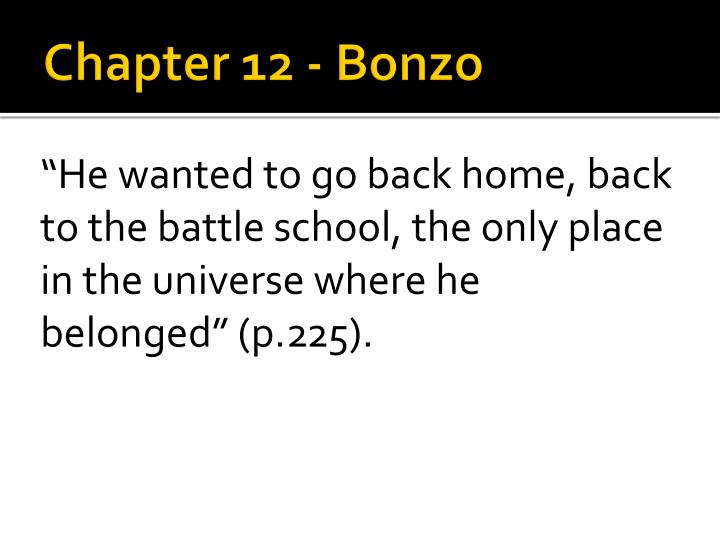 Chapter 12 - Bonzo