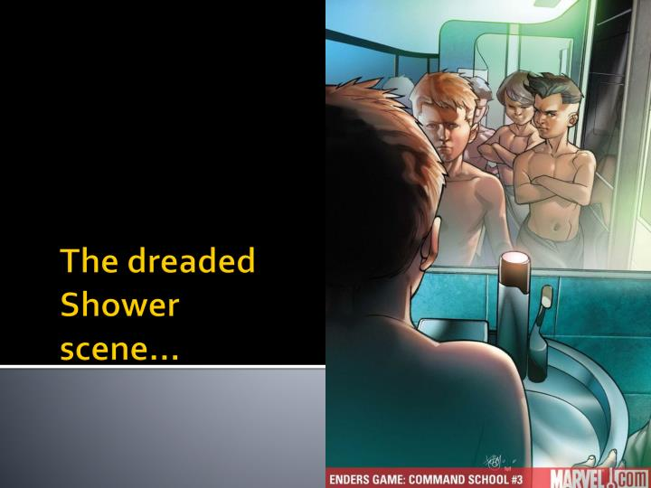 The dreaded Shower scene…
