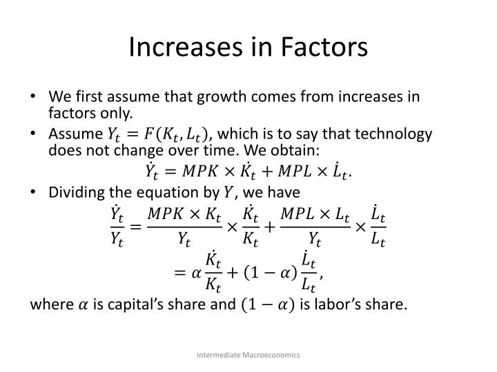 Increases in Factors