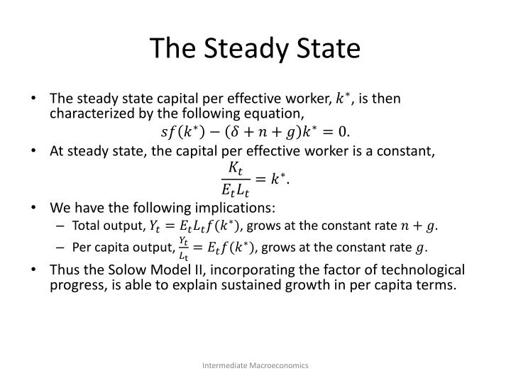 The Steady State