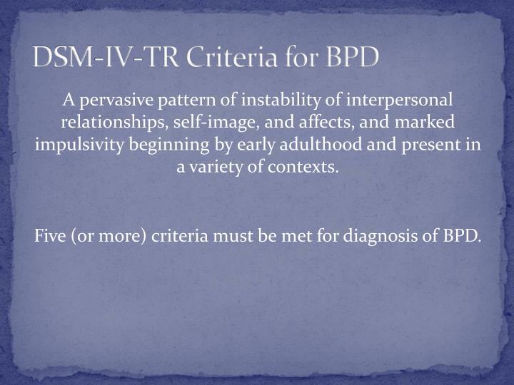 DSM-IV-TR Criteria for BPD