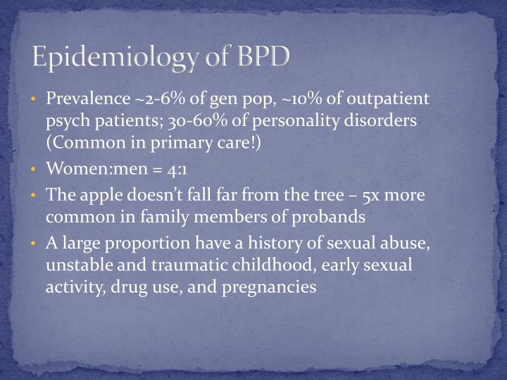 Epidemiology of BPD