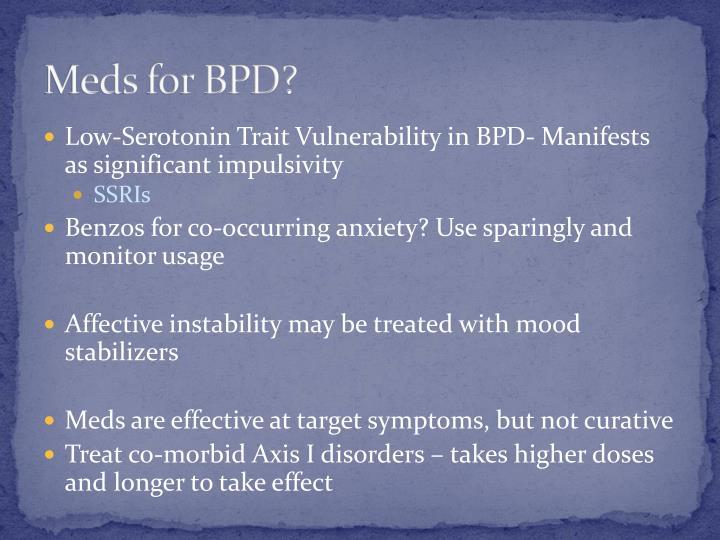 Meds for BPD?