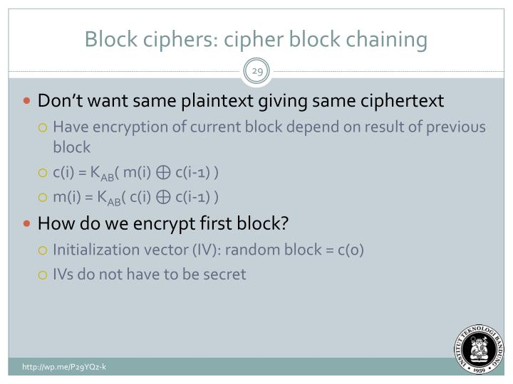 Block ciphers: cipher block chaining