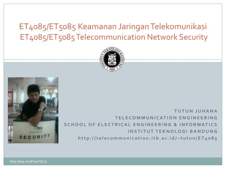 Et4085 et5085 keamanan jaringan telekomunikasi et4085 et5085 telecommunication network security
