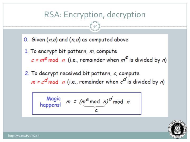 RSA: Encryption, decryption
