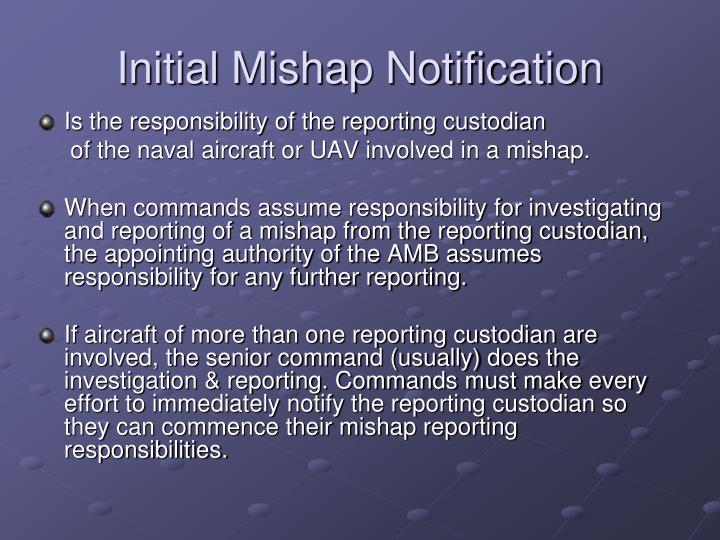 Initial Mishap Notification