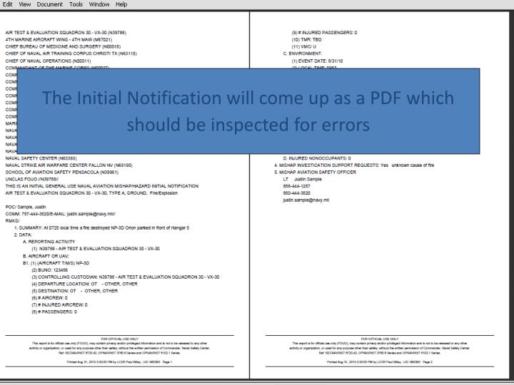 The Initial Notification will come up as a PDF which should be inspected for errors
