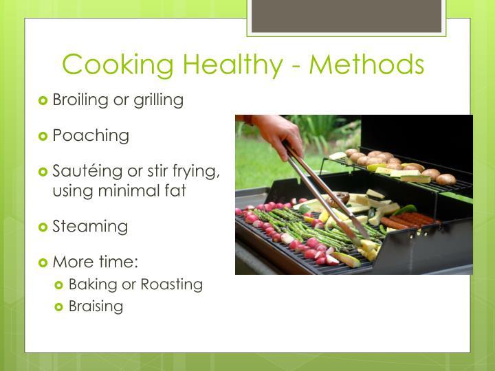 Cooking Healthy - Methods