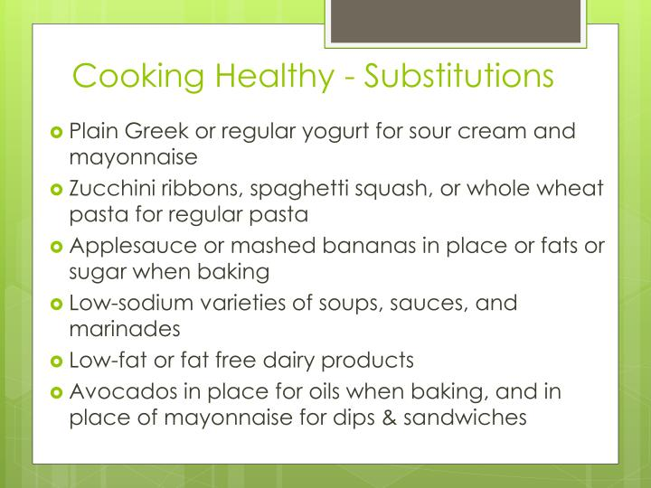 Cooking Healthy - Substitutions