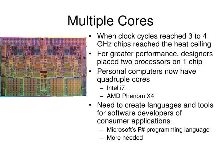 Multiple Cores