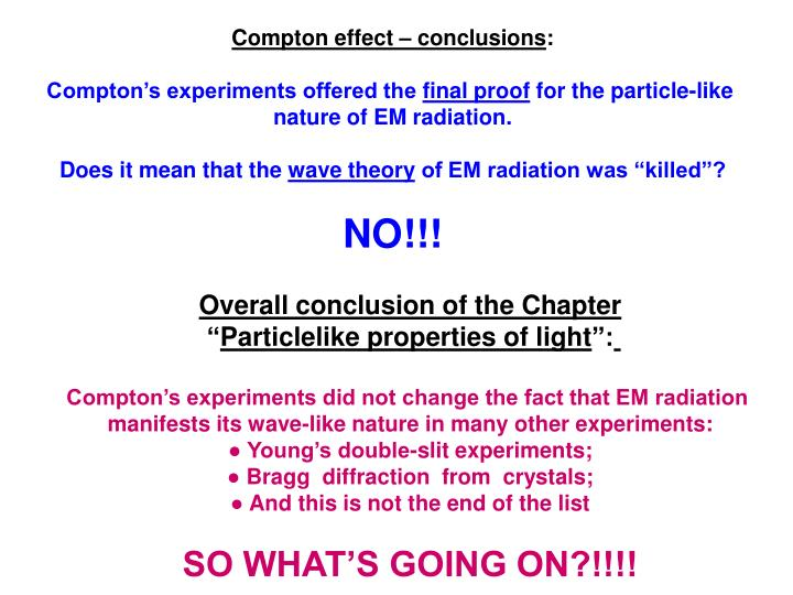 Compton effect – conclusions