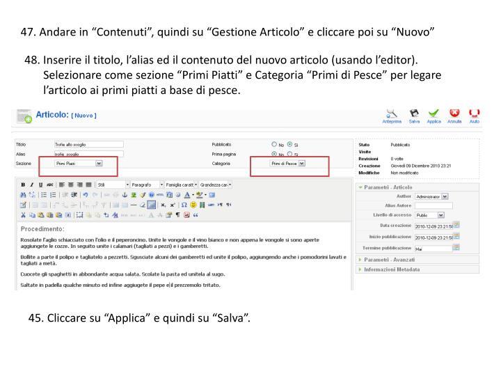 """47. Andare in """"Contenuti"""", quindi su """"Gestione Articolo"""" e cliccare poi su """"Nuovo"""""""