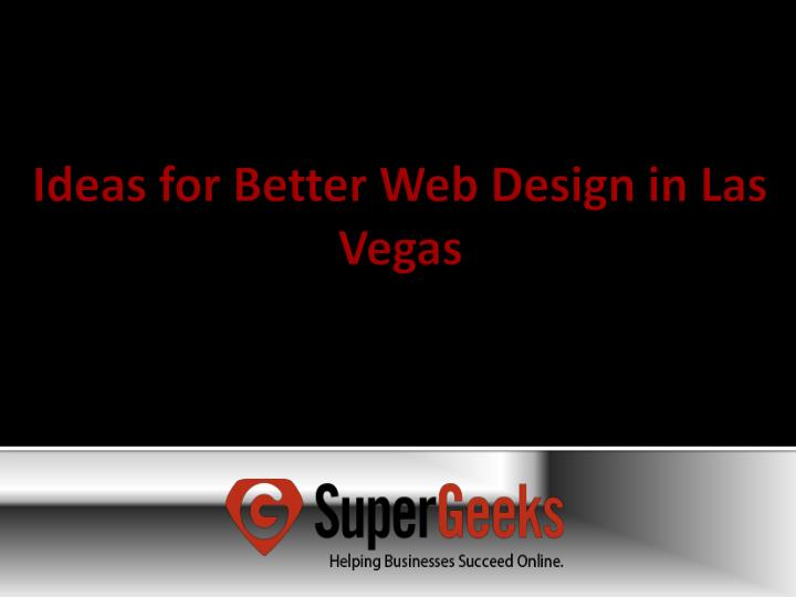 Ideas for better web design in las vegas