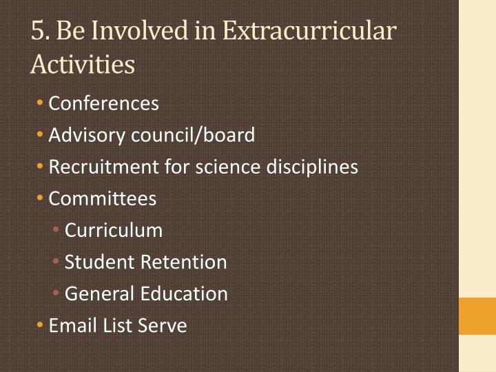 5. Be Involved in Extracurricular Activities