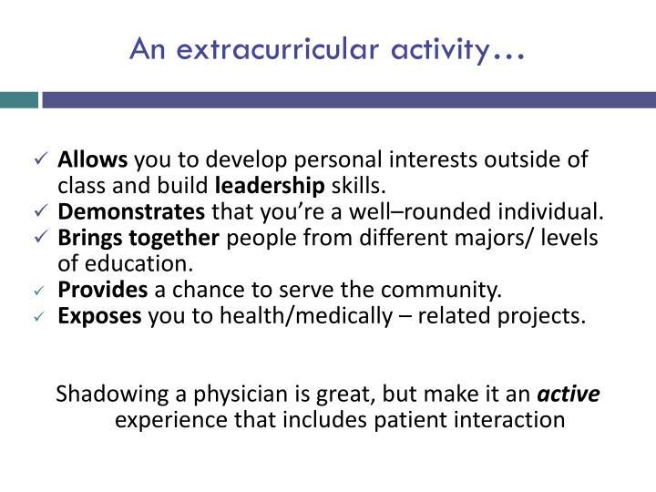 An extracurricular activity…
