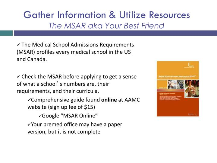 Gather Information & Utilize Resources