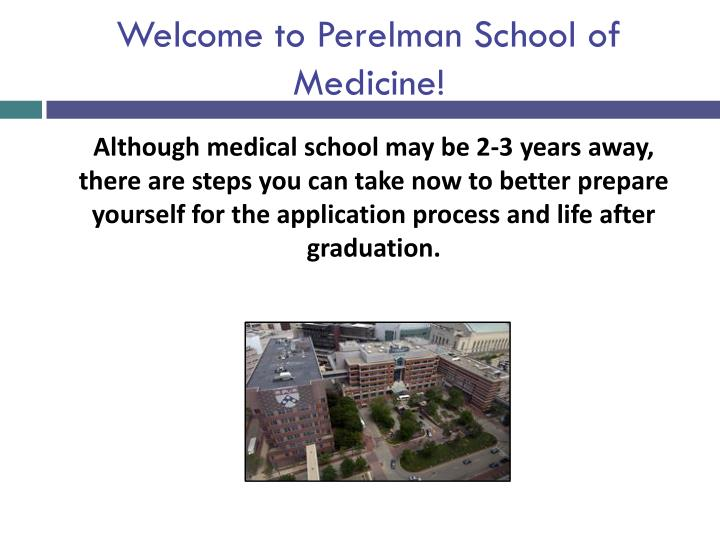 Welcome to Perelman School of Medicine!