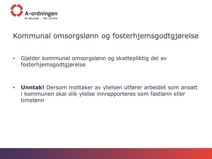 Kommunal omsorgslønn og fosterhjemsgodtgjørelse