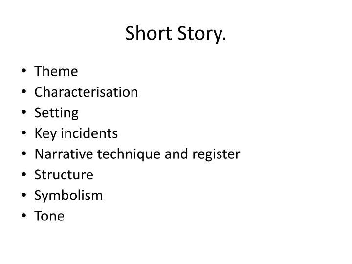 Short Story.