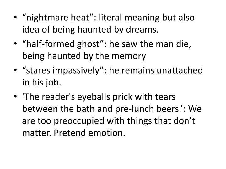 """nightmare heat"": literal meaning but also idea of being haunted by dreams."