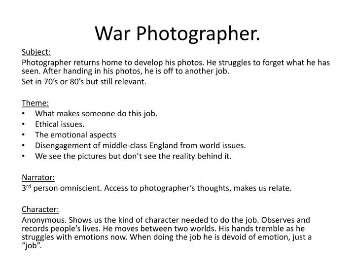 War Photographer.