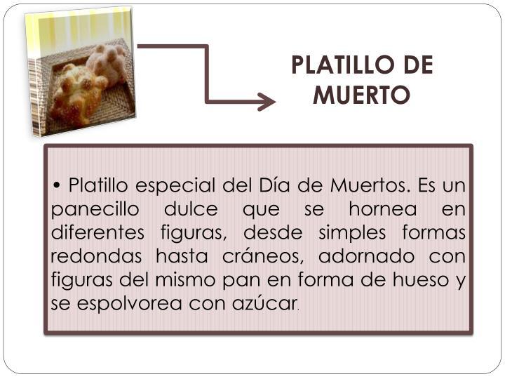 PLATILLO DE MUERTO