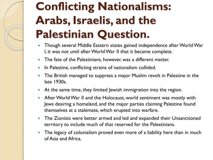 Conflicting Nationalisms: Arabs, Israelis, and the Palestinian Question.