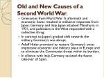 old and new causes of a second world war
