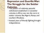 repression and guerilla war the struggle for the settler colonies