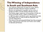 the winning of independence in south and southeast asia