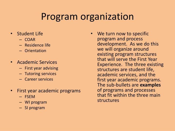 Program organization