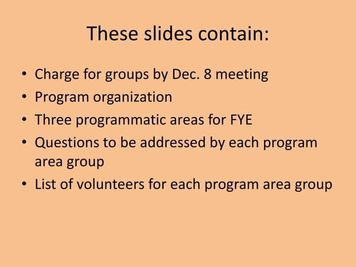 These slides contain: