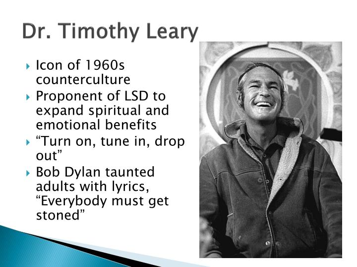 Dr. Timothy Leary