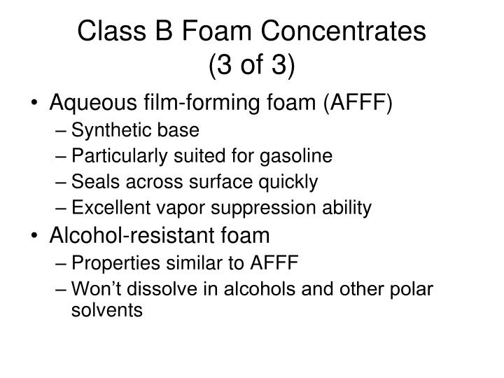 Class B Foam Concentrates